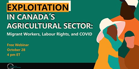 Exploitation in Canada's Agricultural Sector tickets