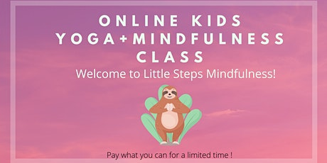 Parent-Kids Yoga+ Mindfulness Online Class - FR-ENG bilingual tickets