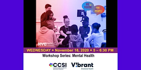 We the  Youth- Workshop series: Mental Health tickets