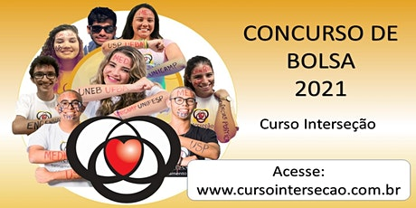 Concurso de Bolsa para Alunos Novos - Curso Interseção billets