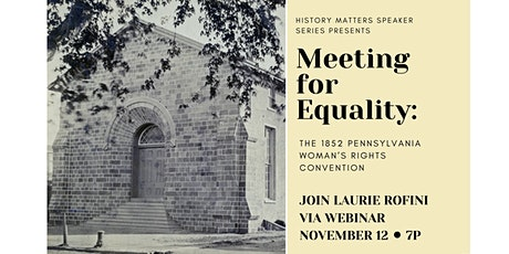 History Matters Speaker Series: Meeting for Equality tickets