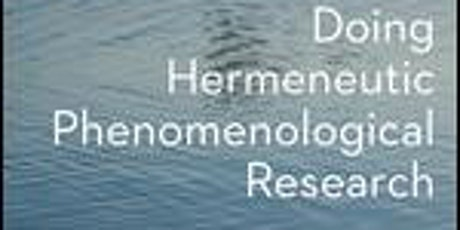 Book Launch  Doing Hermeneutic Phenomenological Research: A Practical Guide tickets
