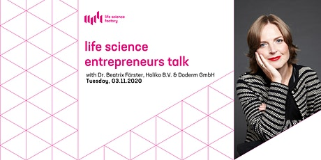 Life Science Entrepreneurs Talk mit Dr. Beatrix Förster tickets