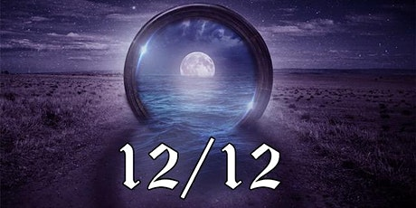 12/12 Gateway Abundance and Accelerated Cosmic Soul Alignment tickets