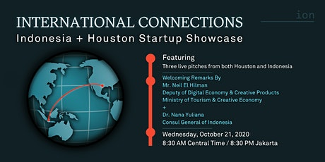 International Connections: Indonesia + Houston Startup Showcase tickets