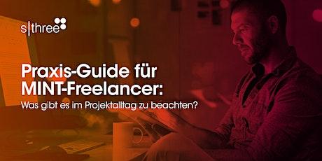 Praxis-Guide für MINT-Freelancer: Was gibt es im Projektalltag zu beachten? Tickets