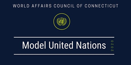 Litchfield_World Affairs Council of CT Model United Nation Programs 2020 tickets