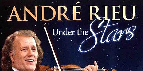 Drive in bioscoop - Andre Rieu - Under the Stars tickets