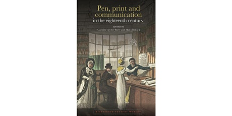 Pen, Print and Communication in the Eighteenth Century: Webinar Book Launch tickets