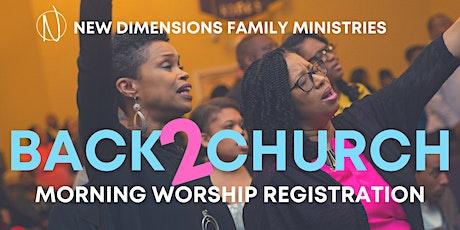 NDFM Return to Church Registration tickets