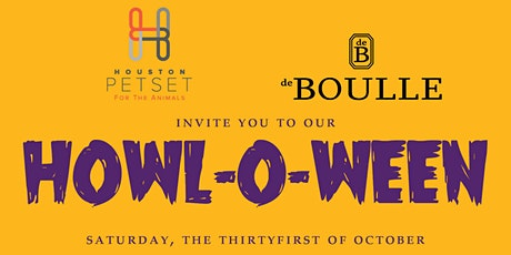 Howl-O-Ween with Houston PetSet & de Boulle tickets