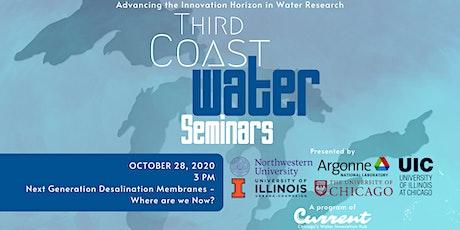 Third Coast Water Seminar Series: Desalination Technology tickets