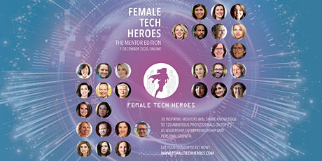 Female Tech Heroes - The Mentor Edition (SOLD OUT) tickets