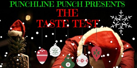 Punchline Punch Presents: THE TASTE TEST (Ft. HOEquito and Sour Cider) tickets