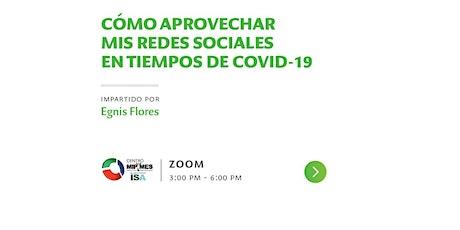 ¿CÓMO APROVECHAR MIS REDES SOCIALES EN TIEMPOS DE  COVID-19? entradas