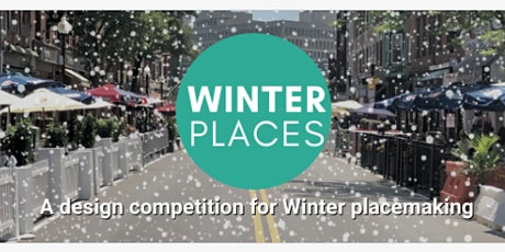 Winter Places : Placemaking for the Winter  Months tickets