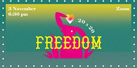 20x20: Freedom tickets