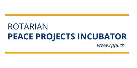 Rotarian Peace Projects Incubator tickets