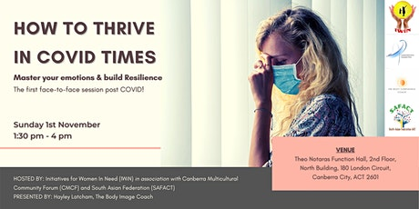How to Thrive in COVID Times : Master Your Emotions And Build Resilience tickets