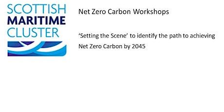 Scottish Maritime Cluster Net Zero Carbon Workshops tickets