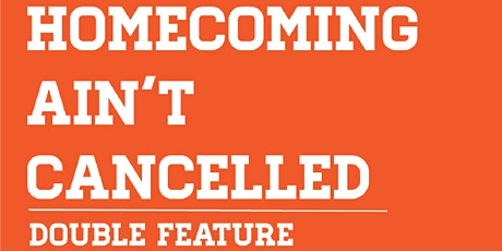 Pop Up: Homecoming Ain't Cancelled Drive-in! tickets