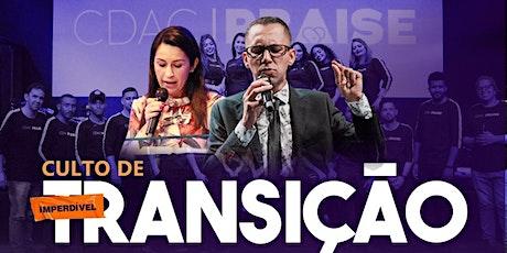 CULTO DE TRANSIÇÃO CDAC ingressos