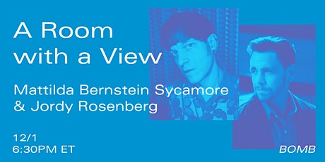 ​A Room with a View: Mattilda Bernstein Sycamore and Jordy Rosenberg tickets