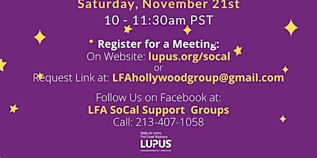 LFA Hollywood Lupus Support Group with Lorena and Wanda tickets