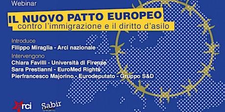 Il nuovo Patto europeo: contro l'immigrazione e il diritto d'asilo biglietti