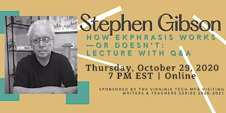 Stephen Gibson: How Ekphrasis Works – Or Doesn't tickets