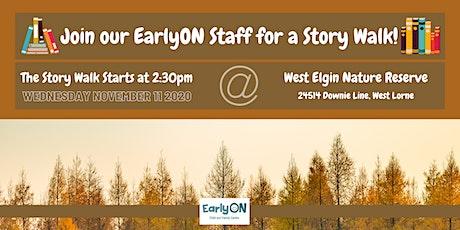 EarlyON Story Walk (November 11 - West Elgin Nature Reserve, West Lorne) tickets