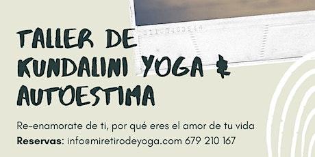 Taller de Kundalini yoga - Autoestima - Re-enamorate de tu entradas