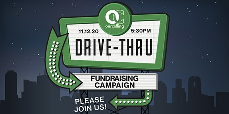 OurCalling Drive-Thru ||Help the Homeless|| tickets