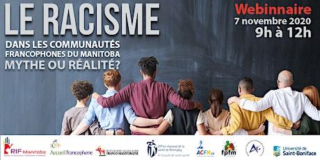 Le racisme dans les communautés francophones du Manitoba; Mythe ou réalité? billets
