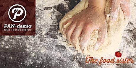 PAN-demia: il laboratorio del pane biglietti
