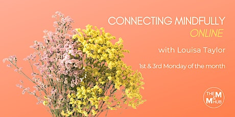 Connecting Mindfully - Online tickets