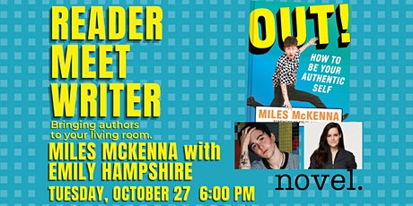 READER MEET WRITER: MILES MCKENNA IN CONV. WITH EMILY HAMPSHIRE tickets