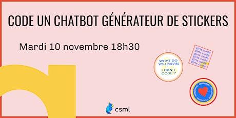 WORKSHOP : Code un chatbot générateur de stickers avec Clevy ! billets