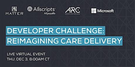 Developer Challenge: Reimagining Care Delivery tickets