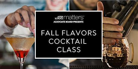 ASM Associate Board  Presents: Fall Flavors Cocktail Class tickets