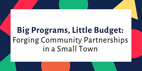 Big Programs, Little Budget: Forging Community Partnerships in a Small Town billets