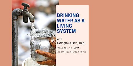 Drinking Water as a Living System tickets
