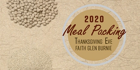6th Annual Thanksgiving 2020 Meal Packing (COVID Relief) tickets