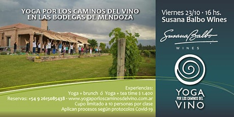 Yoga por los Caminos del Vino + tea time en BODEGA SUSANA BALBO WINES tickets