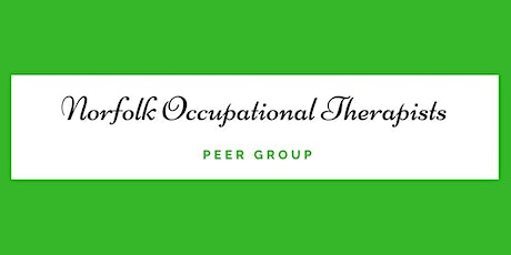 October Norfolk Occupational Therapist Peer Group tickets