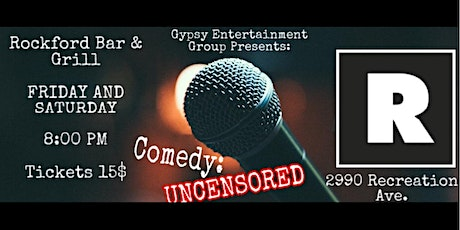 Gypsy Entertainment Group Presents Comedy Uncensored tickets