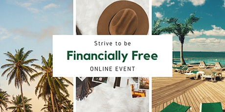 Copy of Strive to be Financially Free tickets