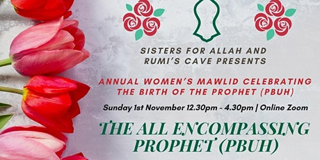 The All Encompassing Prophet (pbuh), SFA + RC Women's Only Online  Mawlid tickets