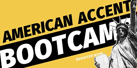 American Accent Bootcamp - November 2020 tickets