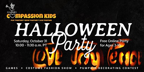 BELOVED Compassion Kids Halloween Party! tickets